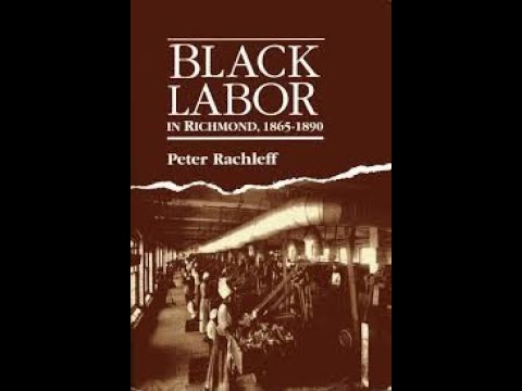 Peter Rachleff Author of Black Labor in Richmond, Virginia 1865-1890 & Director of East Side Freedom