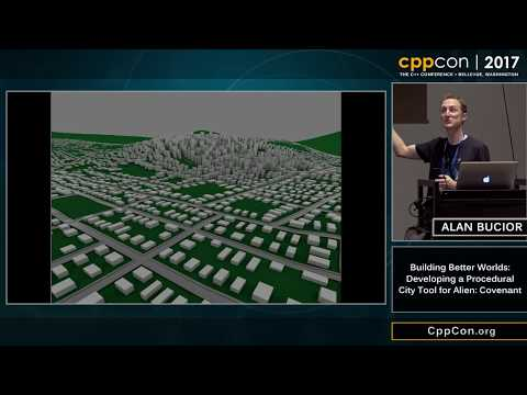"CppCon 2017: Alan Bucior ""Building Better Worlds: Developing a Procedural City Tool for Alien..."""
