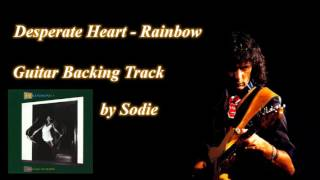 Desperate Heart - Rainbow cover by Sodie (Guitar Backing Track)