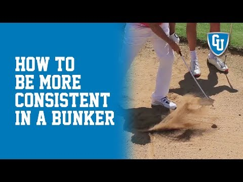 How To Be More Consistent In A Bunker