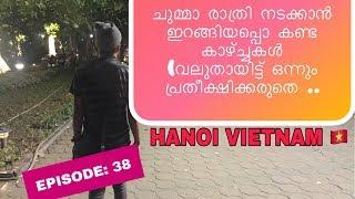 KERALA to SOUTH EAST ASIA HITCH HIKING // EP 38   // NIGHT  WALKING IN HANOI VIETNAM 🇻🇳