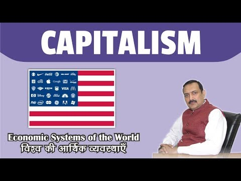 CAPITALISM - Economic Systems Of The World - ECONOMY AND FINANCE