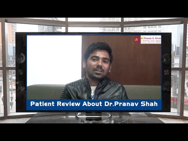 Dr Pranav Shah   Patient Pratik Patidar   Testimonial