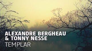 Alexandre Bergheau & Tonny Nesse - Templar (Original Mix)