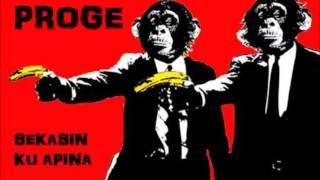 Proge - Sekasin Ku Apina