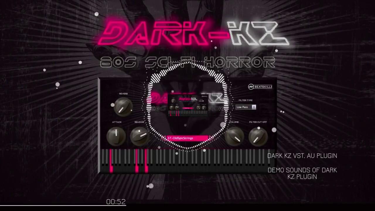 Dark KZ - Preset Sounds Demo - DarkWave Rompler VST/AU Plugin -  Beatskillz com by BeatSkillz
