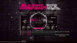 Dark KZ - Preset Sounds Demo - DarkWave Rompler VST/AU Plugin - Beatskillz.com