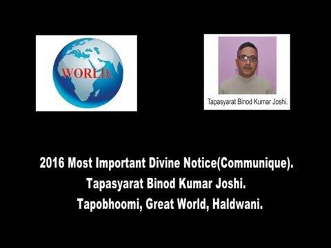 2016 Most Important Divine Notice(Communique). Tapasyarat Binod Kumar Joshi.
