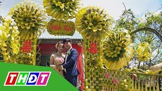 Cổng cưới lá dừa - chỉ miền Tây mới có | THDT