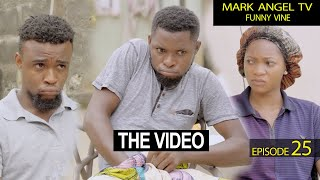 The Video | Caretaker Series  - Mark Angel TV (Episode 25)