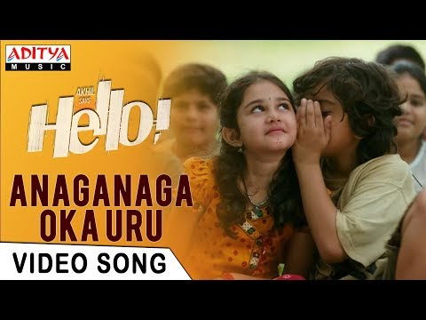 Anaganaga Oka Uru Video Song | HELLO! Video Songs | Akhil Akkineni, Kalyani Priyadarshan|Anup Rubens
