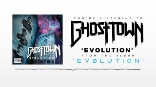 Ghost Town: Evolution (AUDIO)