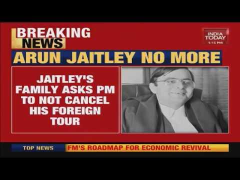 Arun Jaitley's Family Asks PM Modi To Not Cancel His Foreign Tour