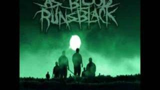 As Blood Runs Black - My Fears Have Become Phobias