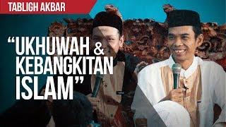 """Ukhuwah dan Kebangkitan Islam"" HD | Ustadz Abdul Somad & Ustadz Salim A. Fillah | TABLIGH AKBAR"