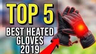 ✅ TOP 5: Best Heated Gloves 2019
