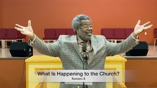 What Is Happening to the Church?