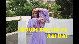 Choodi Bhi Zid Pe Aai Hai | Anuradha paudwal | Sawan Song | Choreography By Shweta Gupta