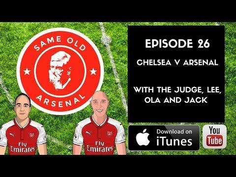 Episode 26 Chelsea V Arsenal 0-0