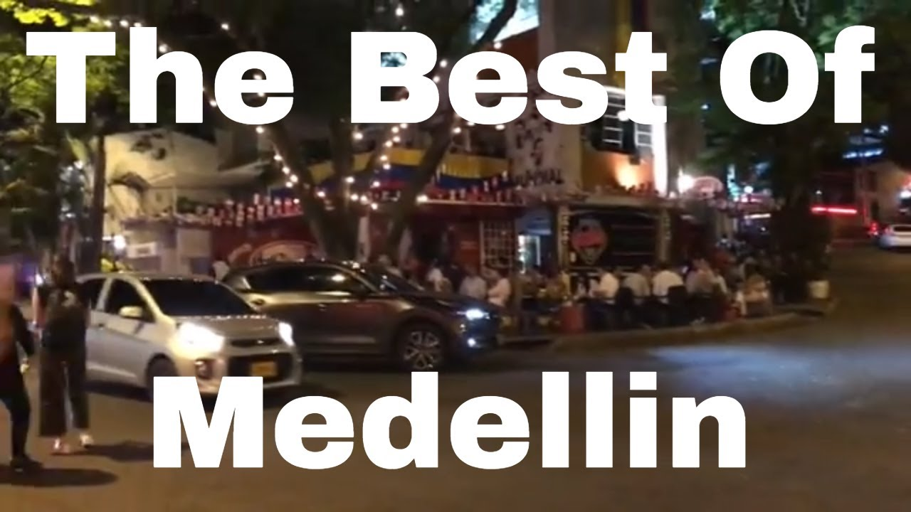 What to do in Medellin Colombia - Food, Nightlife & Neighborhoods