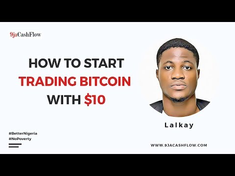 How To Start Trading Bitcoin With As Little As $10