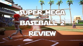 Super Mega Baseball 2 Video Review