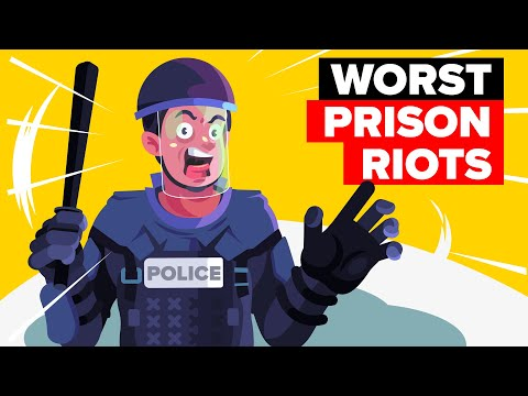 The Most Violent Prison Riots