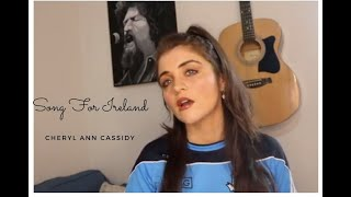 Song For Ireland| Cheryl Ann Cassidy