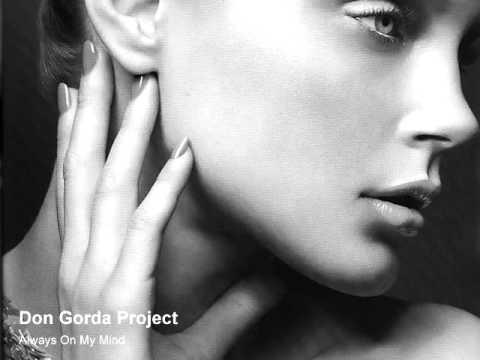 Don Gorda Project - Always On My Mind