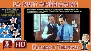 La Nuit américaine de François Truffaut (1973) #MrCinéma 27