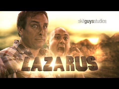 Skit Guys - Lazarus