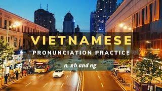 Vietnamese pronunciation practice - n nh ng