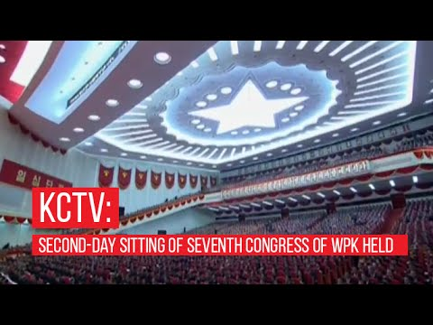 Korean Central TV: Second-day Sitting of Seventh Congress of WPK Held