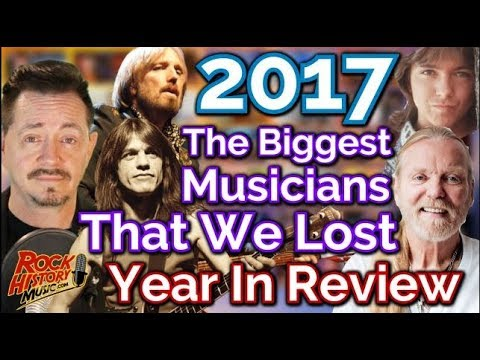 Biggest Musicians We Lost In 2017 - Our Tribute - Year End Review