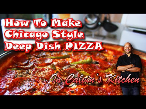 How to Make Chicago-Style Deep Dish Pizza