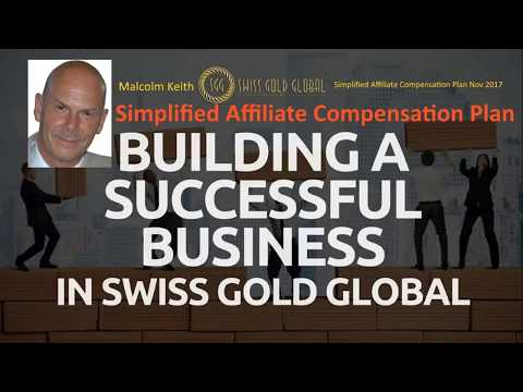 Swiss Gold Global Simplified Affiliate Compensation Plan Nov 2017