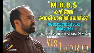 Shekinah Television|Yes Lord|Episode 08|Fr. Dr.Dave Augustin Akkara OFM CAP