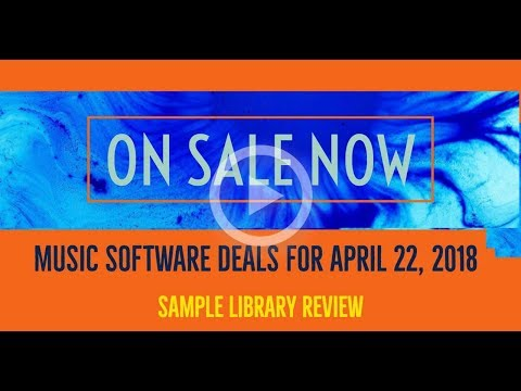 ON SALE NOW Music Software Deals for April 22, 2018
