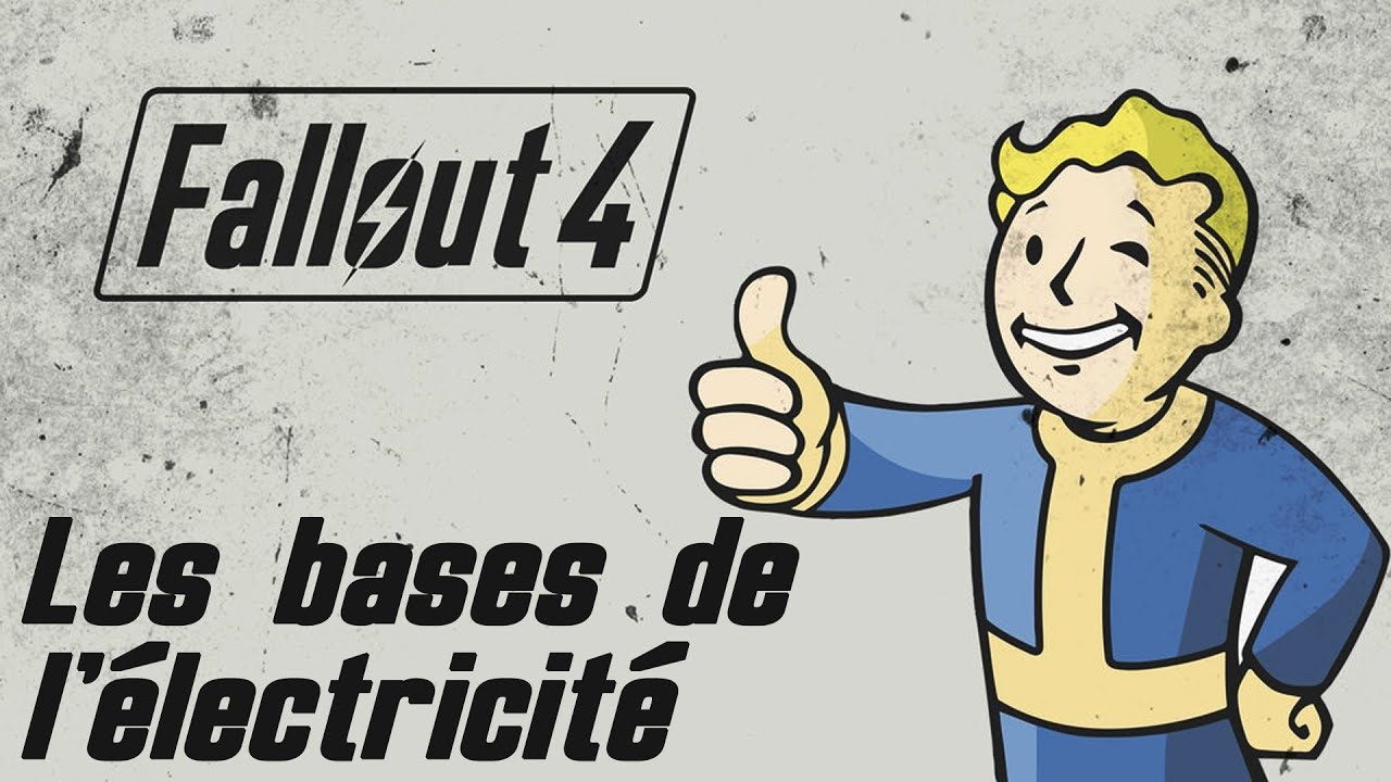 fallout 4 aide les bases de l 39 lectricit youtube. Black Bedroom Furniture Sets. Home Design Ideas