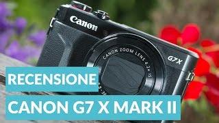 Canon PowerShot G7X Mark II Recensione Ita • Ridble
