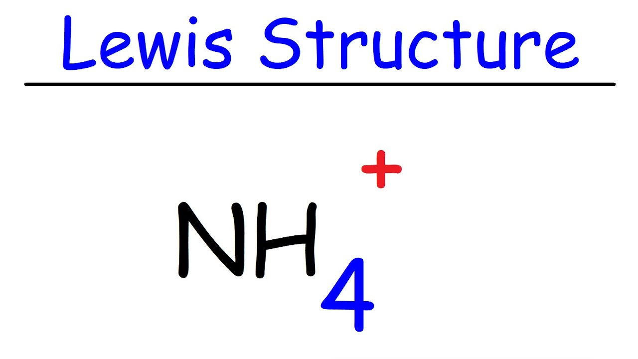 NH4+ Lewis Structure - Ammonium Ion - YouTube