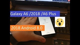 Bypass Google Account Samsung Galaxy A6(SM-A600FN)2018 /A6 Plus (SM-A605) 2018 Android 8.0