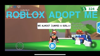 NOUS ALMOST JUMPED A GIRL!!! [ROBLOX ADOPT ME]
