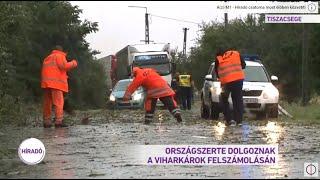 Országszerte dolgoznak a viharkárok felszámolásán