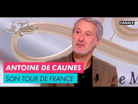 Le tour de France d'Antoine de Caunes - Le Tube du 09/12 – CANAL+