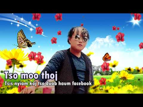 Tso moo thoj tsis nyiam koj tso duab rau haum facebook new song 2019 thumbnail