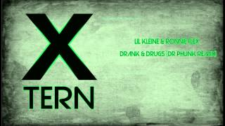 Lil Kleine & Ronnie Flex - Drank & Drugs (Dr Phunk Remix)
