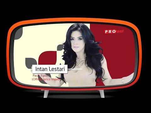 Intan Lestari - Pacar Egois (Official Lyric Video)