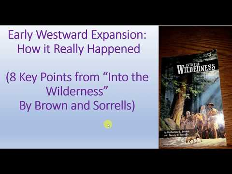 Book Review: Into the Wilderness--Sorrells and Brown--How early Westward Expansion Really Happened