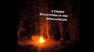 5 Creepy Encounters in the Appalachians